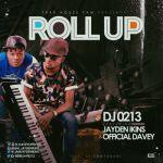 "DJ 0213 – ""Roll Up"" (Cover) ft. Jayden Ikins & Davey"