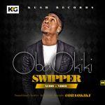 """VIDEO: Obaokiki – """"Swipper"""""""