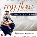 "Ebonny & Henry Knight – ""My Flow"" (Prod. By Teemode)"