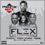"Princeton – ""Flex"" ft. Iyanya, Tossy Young & Pearl"