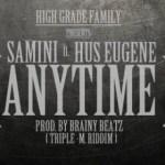 "Samini – ""Anytime"" ft. Hus Eugene (Prod. By Brainy Beatz)"