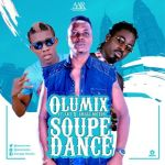"Olumix – ""Soupe Dance"" ft. Small Doctor, LKT"