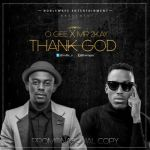 "VIDEO: O Gee – ""Thank God"" ft. Mr 2kay"