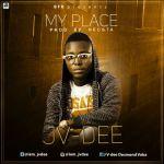 "JV Dee – ""My Place"""