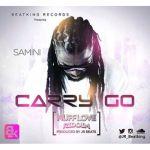 "Samini – ""Carry Go"" (Nuff Love Riddim) (Prod. By JR)"