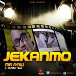 """VIDEO: Mr Raw – """"Je Kan Mo"""" ft. Oritse Femi"""