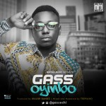 "Gass – ""Oyinbo"" (Prod. By Major Bangz)"
