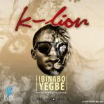 "K-Lion – ""Ibinabo"""