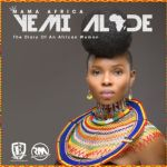 "ALBUM REVIEW: Yemi Alade – ""Mama Africa"""