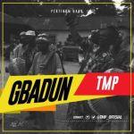 """TMP – """"Gbadun"""""""