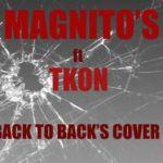 "Magnito – ""Back To Back"" ft. TKon (Drake Cover)"