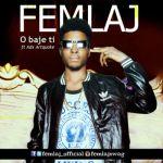 "Femlaj  – ""Obajeti"" ft. Adx (Artquake) (Prod. By Shocker)"