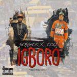 "Sossick & CDQ – ""Igboro"" (Prod. By Masterkraft)"