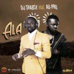 "DJ Shabsy – ""Ala"" ft. Au-Pro"