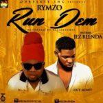 "Rymzo – ""Run Dem"" ft. Jez Blenda"