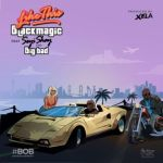 "BlackMagic – ""Like This"" ft. Seyi Shay & Big Bad"