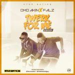 "VIDEO: OmoAkin – ""Twerk For Me"" (Ewodi) ft. Falz"