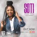 "Effyzzie Music Presents: Soti – ""Feel You"" (Prod by Qase Beatz)"
