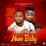 VIDEO: Personnel – Nwababy f. Selebobo