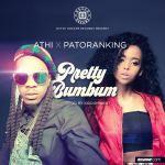 "VIDEO: Athi – ""Pretty BumBum"" ft. Patoranking"