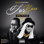 "Angel Tee – ""For You"""