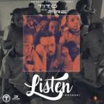 """Tito Da Fire – """"Listen"""" (Gboran)"""