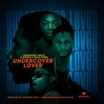Sean Odisi X Wizkid X Mugeez – UnderCover Lover (Cover) (Prod By Legendury Beatz)