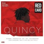 "Quincy – ""Red Card"""