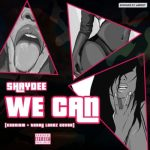 """Shaydee – """"We Can"""" (Cover)"""