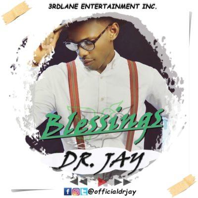 Dr Jay – Blessings