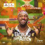 Tito Da Fire – Beauty From Africa