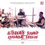 VIDEO: GospelOnDeBeatz & Alternate Sound – Rehearsal Session 1