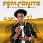 Femsonite – Maso No