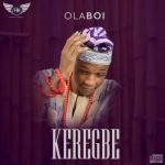 Olaboi – Keregbe