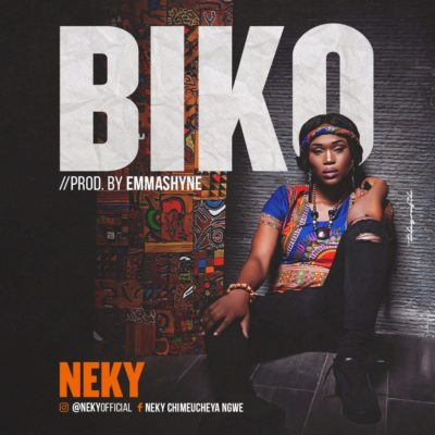 Neky – Biko (Prod. By Emmashyne)