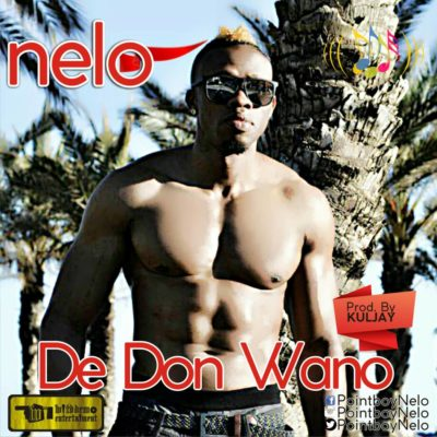Audio | Video: Nelo – De Don Wano