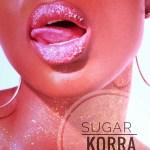 Korra Obidi – Sugar (Prod by DJ Coublon)