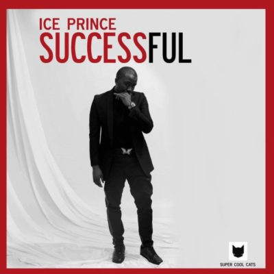 Ice Prince – Successful [New Song]