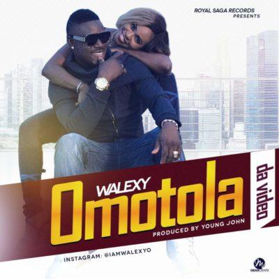 Music: Walexy – Omotola (prod. Young John)