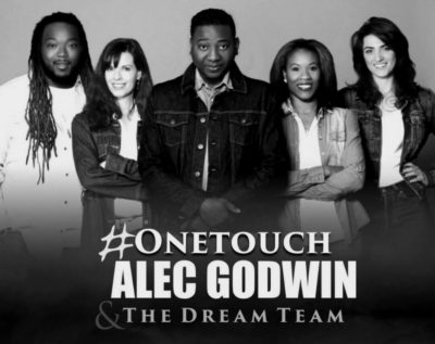 Alec Godwin & The Dream Team – One Touch