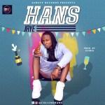 Hans – Jaye (Prod by Dumas) [New Song]
