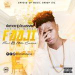 Hotice Exclusive – Faaji