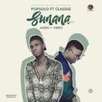 Popsolo – Sunana (Refix) ft. ClassiQ