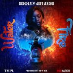 PREMIERE: Bisola x Jeff Akoh – Water & Fire [New Song]