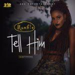 Nanbie – Tell Him