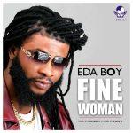Eda Boy – Fine Woman