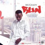 McGeady – Run (Prod. by MixtaDimz)