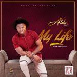 Atela Ft. Temity – My Life (Prod. By Pheelz)