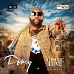 AUDIO + VIDEO:Percy – Gimme Love