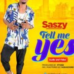 VIDEO: Saszy – Not Easy + Tell Me Yes